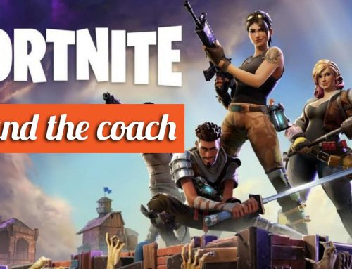 Fortnite and the Coach